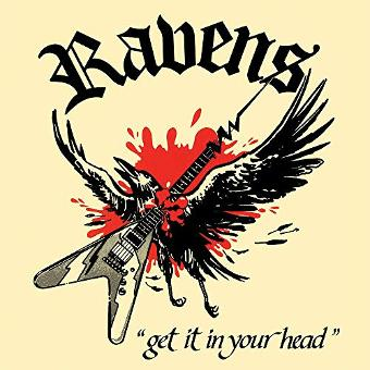 Ravens – Get It in Your Head