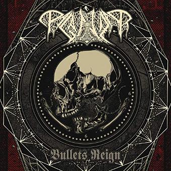 Paganizer – Bullets Reign