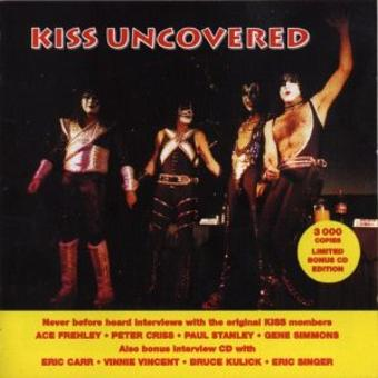 Kiss Uncovered – Kiss Uncovered
