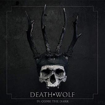 Death Wolf – IV: Come the Dark (Black Vinyl) [Vinyl LP]