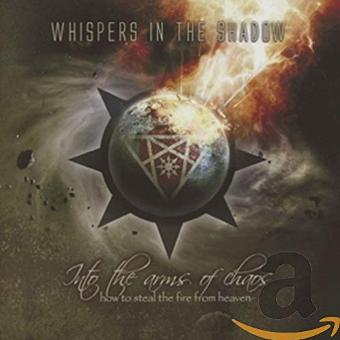 Whispers in the Shadow – Into the Arms of Chaos