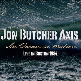 Jon Butcher Axis – Ocean in Motion-Live in Boston