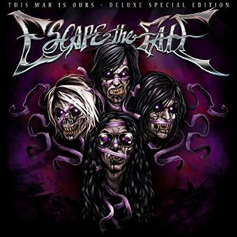 Escape the Fate – This War Is Ours