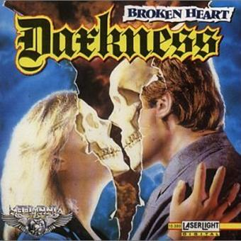 Darkness – Broken Heart