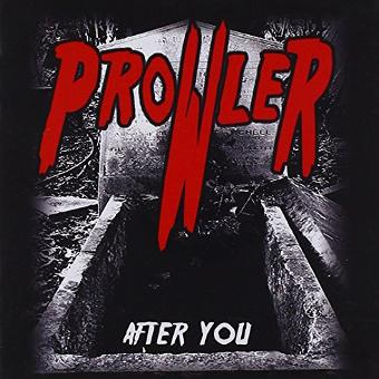 Prowler – After You
