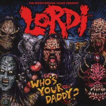 Lordi – Who's Your Daddy? (Digipak)