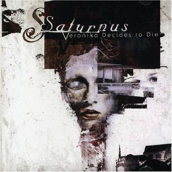 Saturnus – Veronica Decides to die