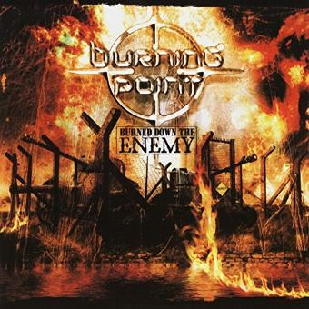 Burning Point – Burned Down the Enemy
