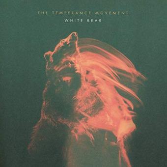The Temperance Movement – White Bear