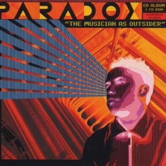 Paradox – The Musician As Outsider