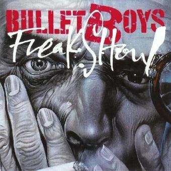 Bulletboys – Freakshow
