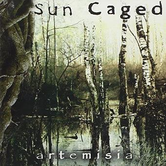 Sun Caged – Artemisia by Sun Caged (2009-06-02)