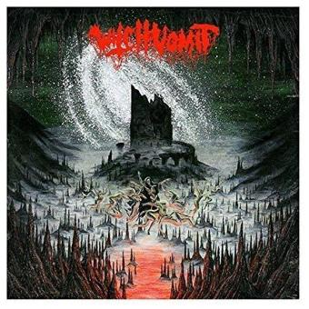 Witch Vomit – A Scream from the Tomb Below