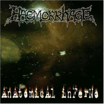 Haemorrhage – Anatomical Inferno