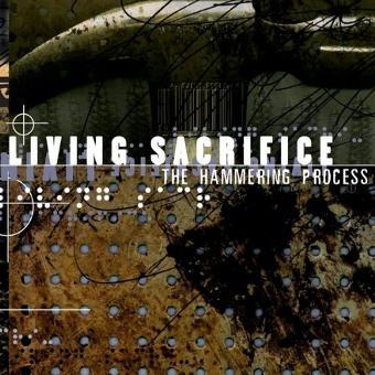 Living Sacrifice – Hammering Process