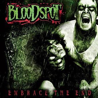 Bloodspot – Embrace the End