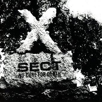 Sect – No Cure for Death