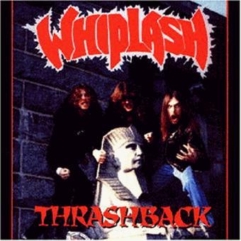 Whiplash – Thrashback
