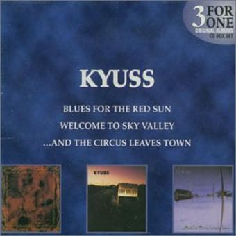 Kyuss – Welcome to Sky Valley/...and T