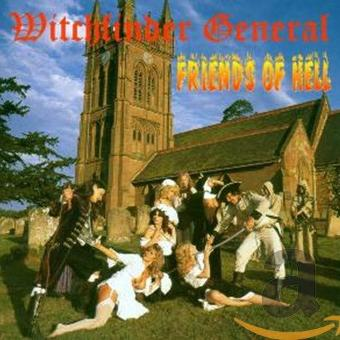 Witchfinder General – Friends of Hell