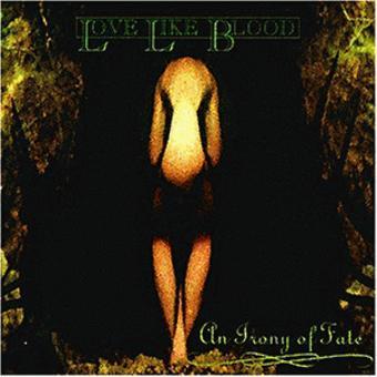 Love Like Blood – An Irony of Fate