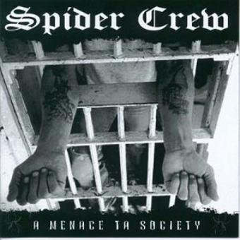 Spider Crew – Menace to Society