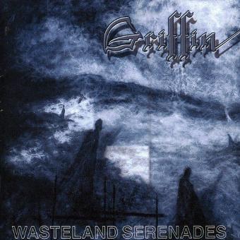 Griffin – Wasteland Serenades