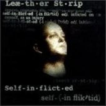 Leæther Strip – Self-Inflicted
