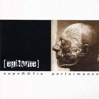 Epitome – Superotic Performance
