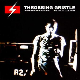 Throbbing Gristle – Dimensia in Excelsis