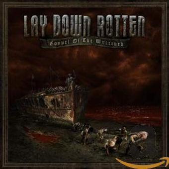Lay Down Rotten – Gospel of the Wretched