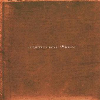 Eighteen Visions – Obsession (CD + Bonus-DVD)