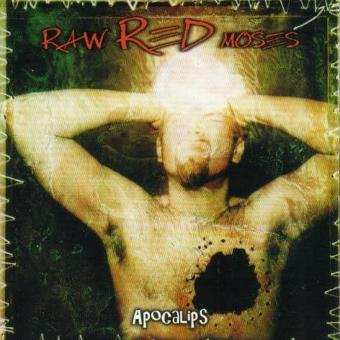Raw Red Moses – Apocalips