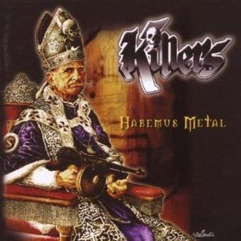 Killers – Habemus Metal
