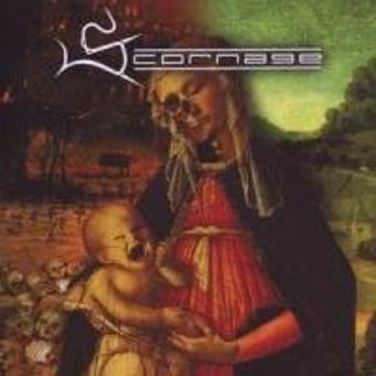 Scornage – Born to Murder the World