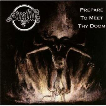 Occult – Prepare to Meet Thy Doom