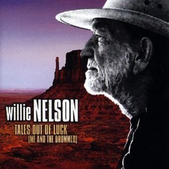 Willie Nelson – Tales Out of Luck [Enhanced]