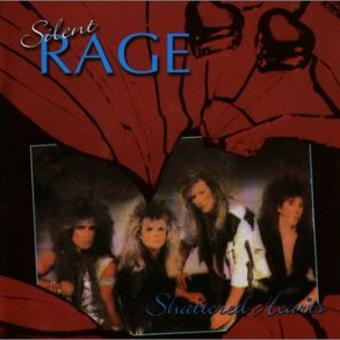 Silent Rage – Shattered Hearts