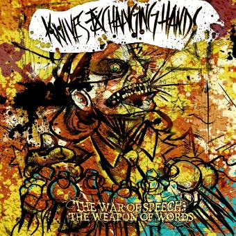 Knives Exchanging Hands – War of Speech Weapon of Words