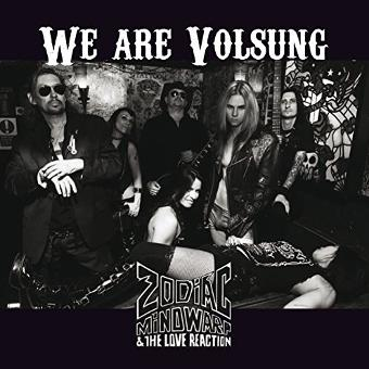 Zodiac Mindwarp and the Love Reaction – We Are Volsung