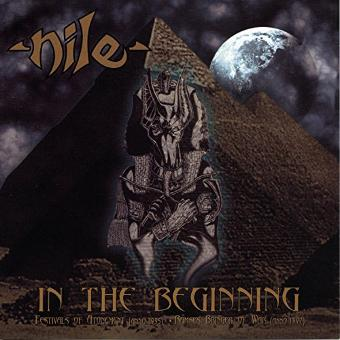 Nile – In the Beginning