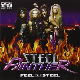 Steel Panther – Feel the Steel