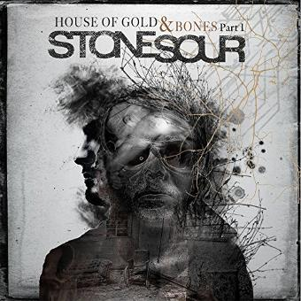 Stone Sour – House of Gold & Bones Part One