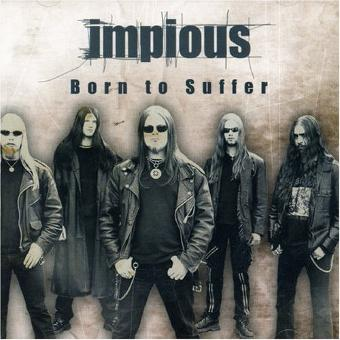 Impious – Born to Suffer