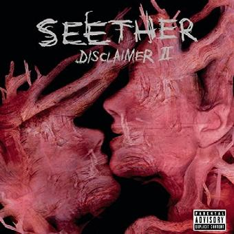 Seether – Disclaimer II-Explicit