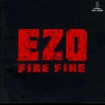E.Z.O. – Fire Fire