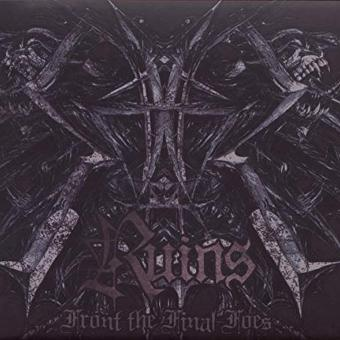Ruins – Front the Final Foes