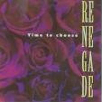 Renegade – Time To Choose (japon)