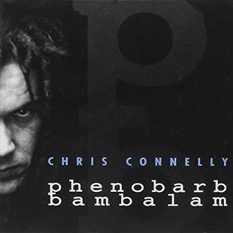 Chris Connelly – Phenobarb Bambalam