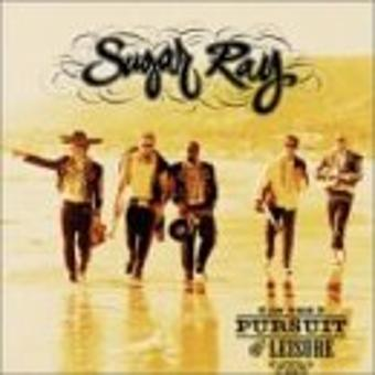 Sugar Ray – In the Pursuit of Leisure